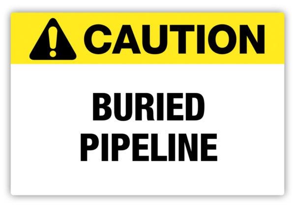 Caution – Buried Pipeline Label