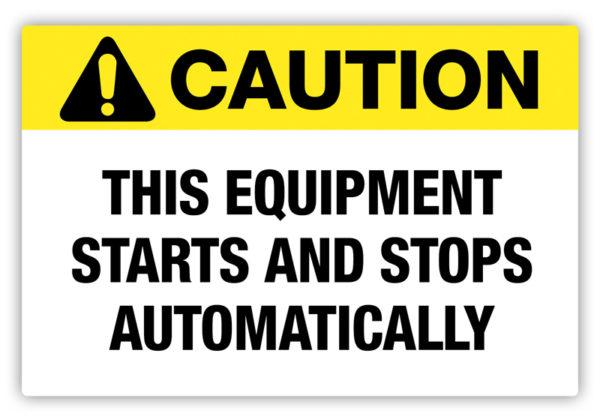 Caution – Equipment Automatic Label