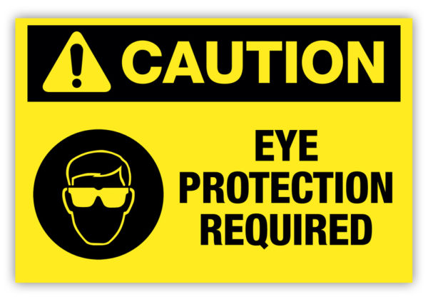 Caution – Eye Protection Required Label