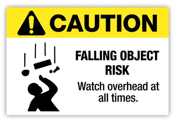 Caution – Falling Object Risk Label