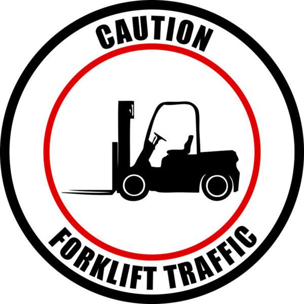 Caution Forklift Traffic