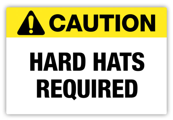 Caution – Hard Hats Required Label