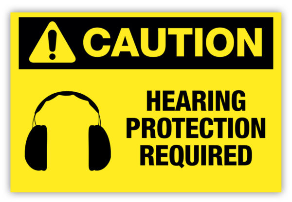 Caution – Hearing Protection Required Label
