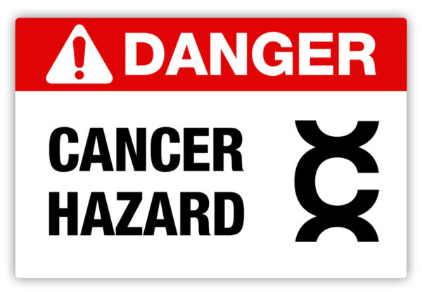 Danger – Cancer Hazard Label
