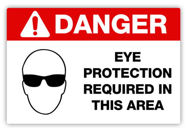 Danger – Eye Protection Required Label