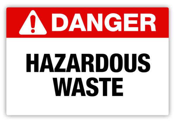 Danger – Hazardous Waste Label