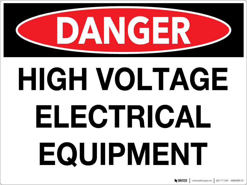 High Voltage Electrical Safety Equipment : Danger high voltage electrical equipment wall sign