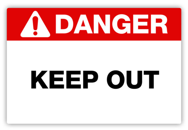 Danger – Keep Out Label