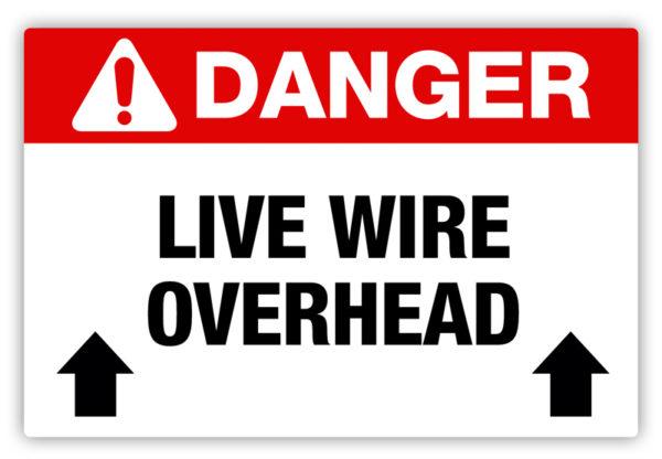 Danger – Live Wire Overhead Label