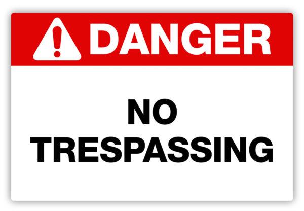 Danger – No Trespassing Label