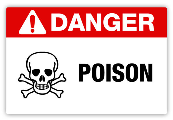 Danger – Poison Label