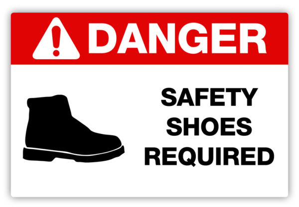 Danger – Safety Shoes Required Label