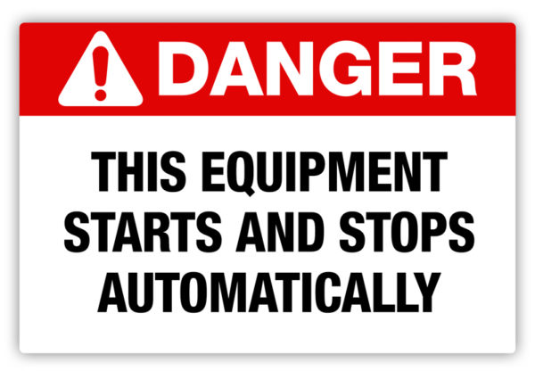 Danger – Starts Automatically Label
