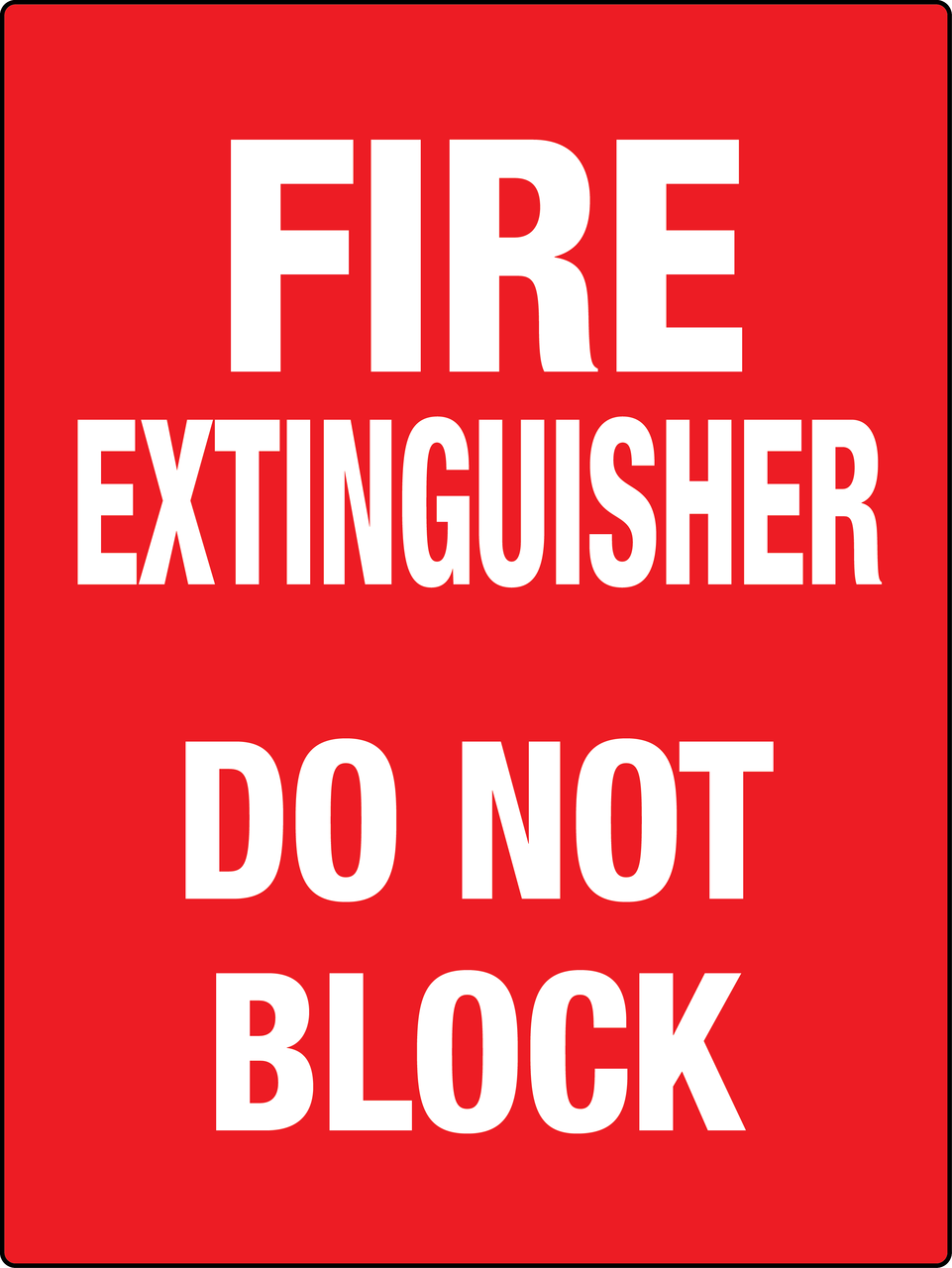 Fire Extinguisher Do Not Block Large Red Phs Safety