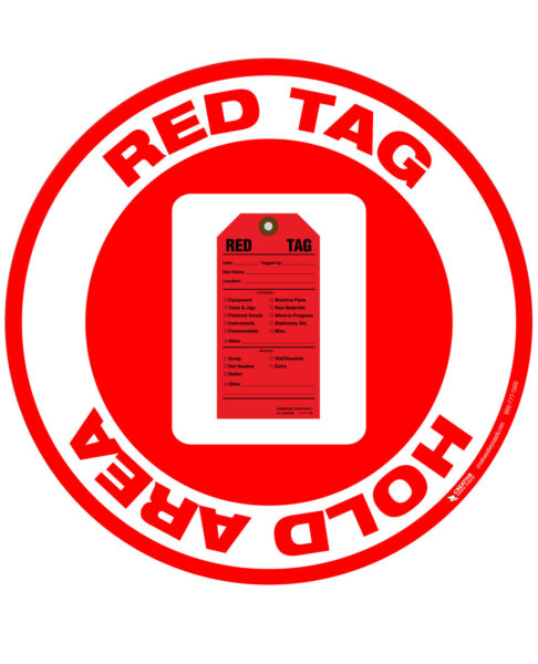 Floor Sign – Red Tag Hold Area