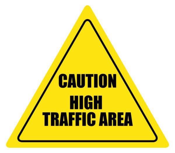 High Traffic Area Floor Sign