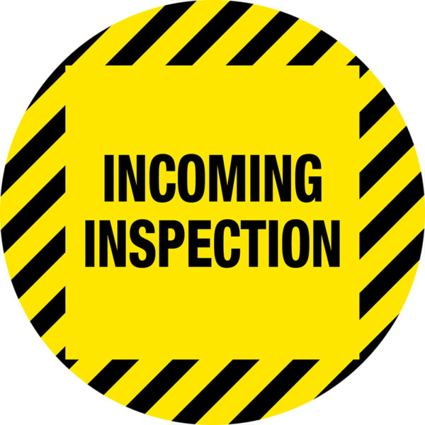 Incoming Inspection Floor Sign