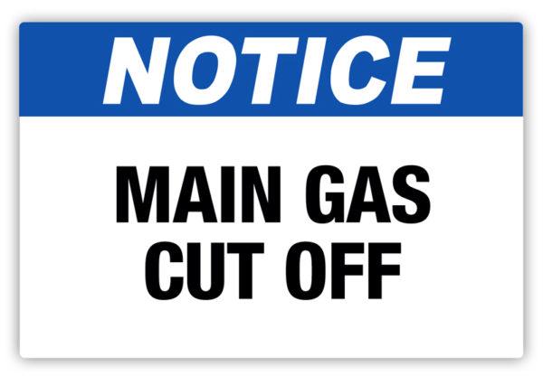 Notice – Main Gas Cut Off Label