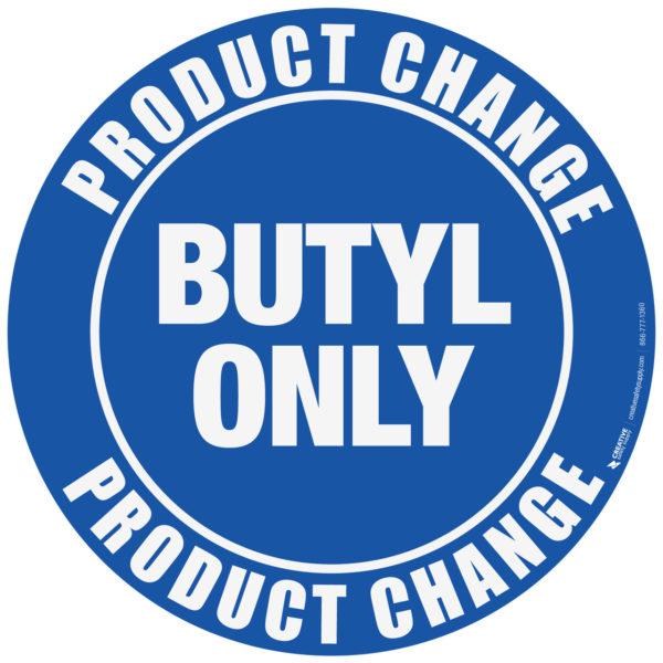 Product Change Butyl Floor Sign