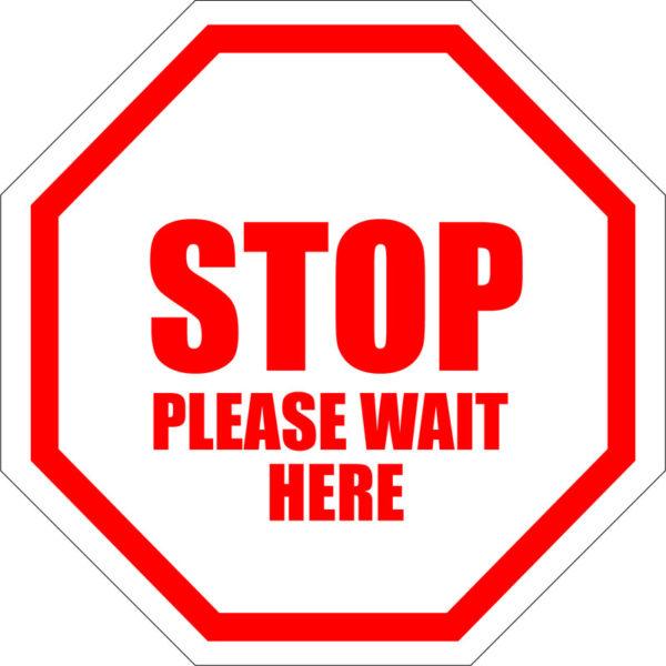 STOP Please Wait Here