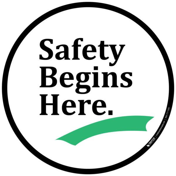 Safety Begins Here – Floor Sign