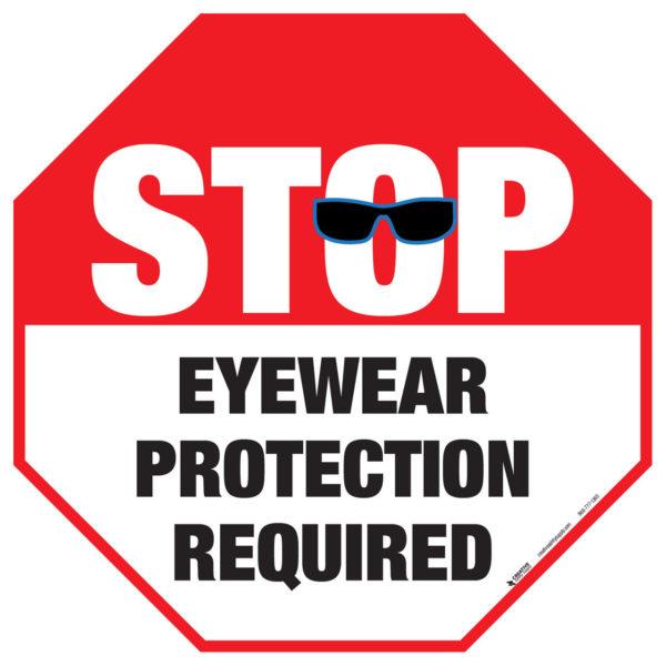 Stop – Eyewear Protection Required – Floor Sign