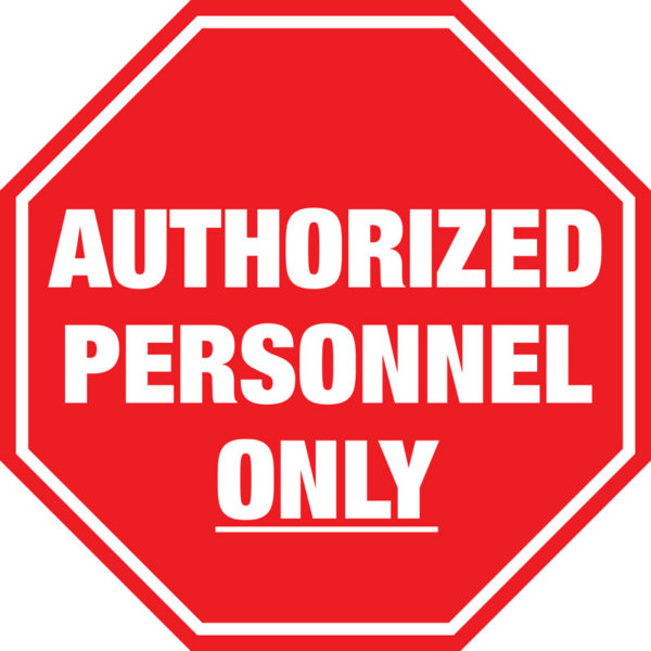 Stop Sign – Auth Personnel Only