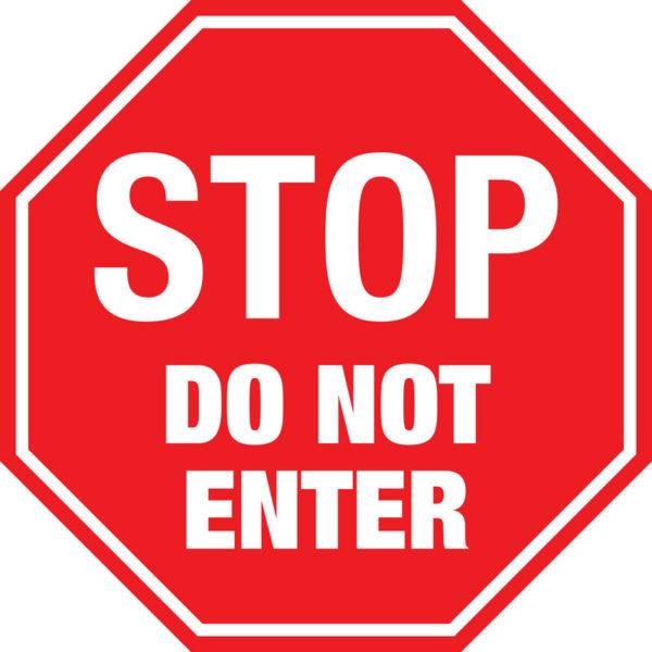 Stop Sign – Do Not Enter