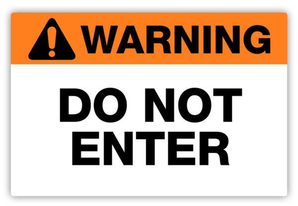 Warning – Do Not Enter Label