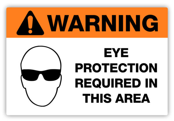 Warning – Eye Protection Required Label