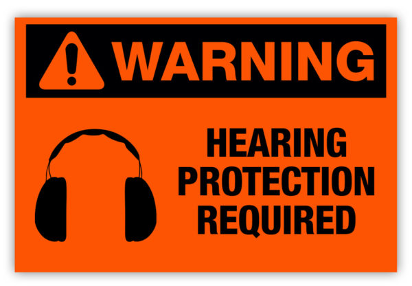 Warning – Hearing Protection Required Label