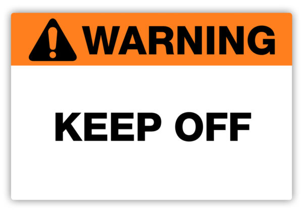 Warning – Keep Off Label