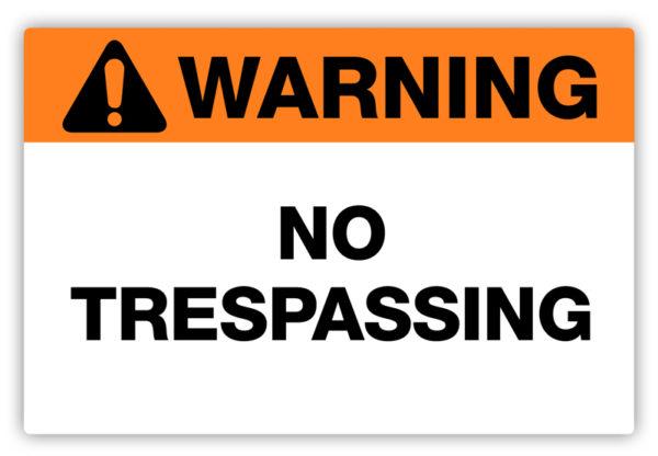 Warning – No Trespassing Label